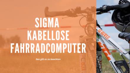 Sigma Fahrradcomputer kabellos test