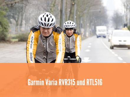 Garmin Varia RVR315 und Varia RTL516